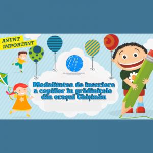 Modalitatea de înscriere a copiilor în grădinițele din orașul Chișinău